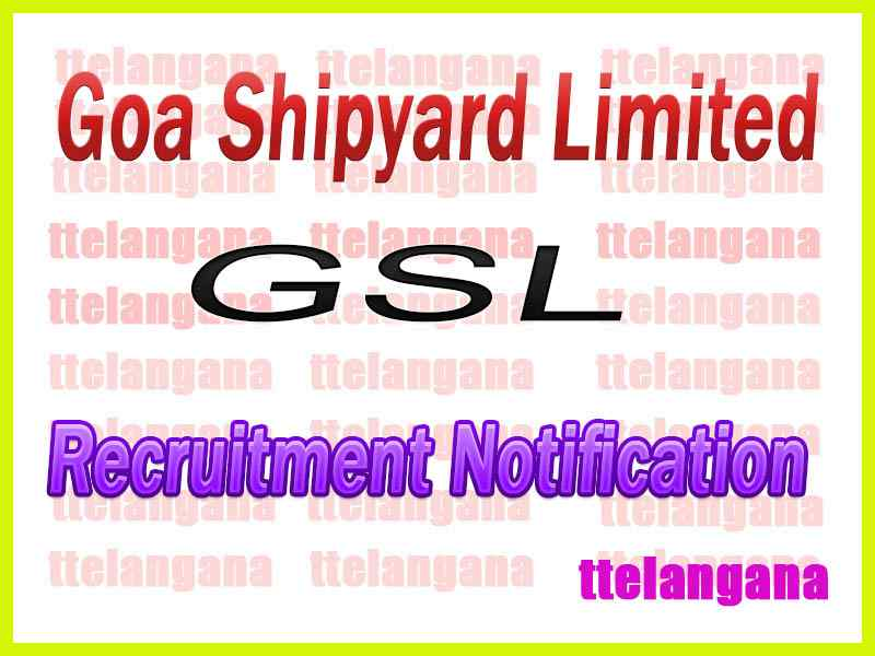Goa Shipyard Limited GSL Recruitment Notification
