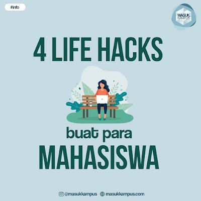 4 Life Hacks Buat Para Mahasiswa