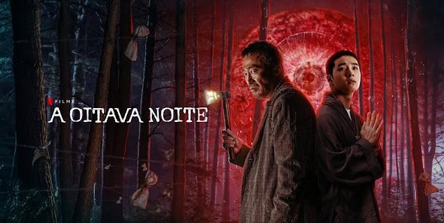 A Oitava Noite: tudo sobre o novo filme de terror da Netflix