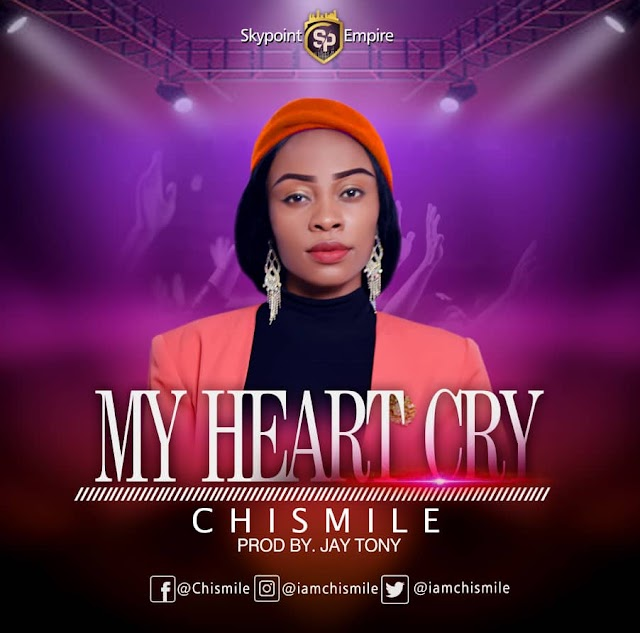 Music: My Heart Cry - Chismile