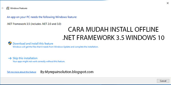 bagaimana Caranya Menginstall .Net Framework 3.5 Manual di Windows 10