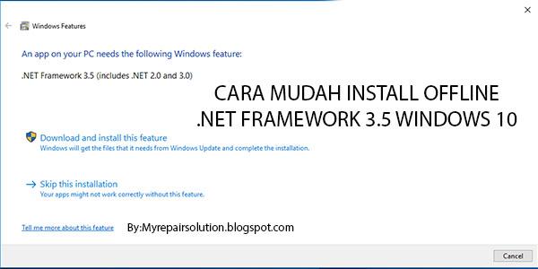 bagaimana Caranya Menginstall .Net Framework 3.5 Manual di Windows 10