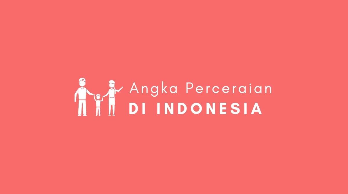 Mengapa Angka Perceraian Di Indonesia Tinggi?