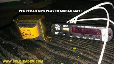 Penyebab MP3 player USB rakitan mudah mati