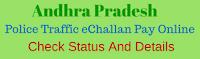 ap-police-traffic-echallan-status-details-pay-online