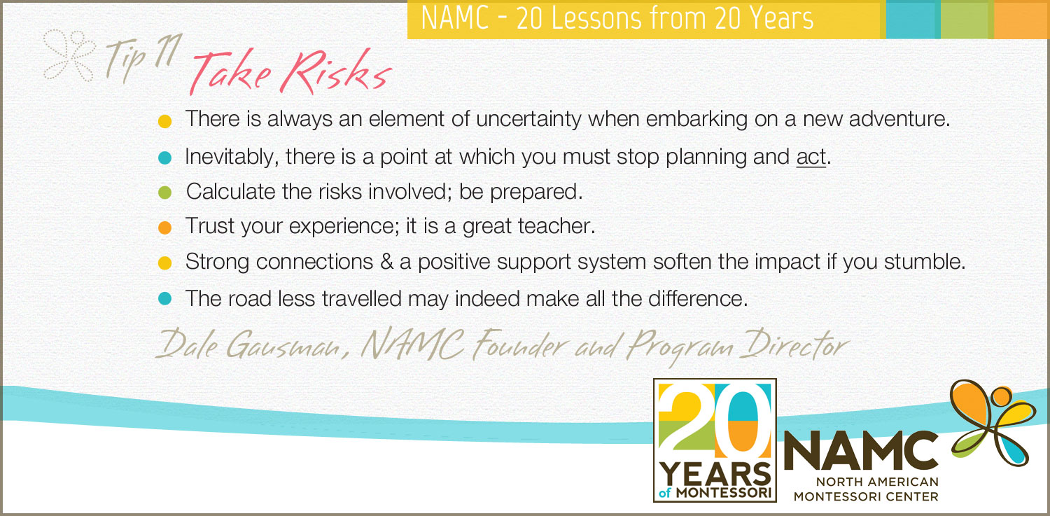 NAMC Montessori 20 lessons 20 years Take Risks!