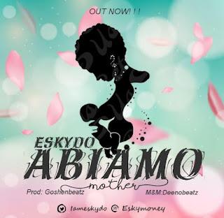 DOWNLOAD MP3: Eskydo - Abiamo