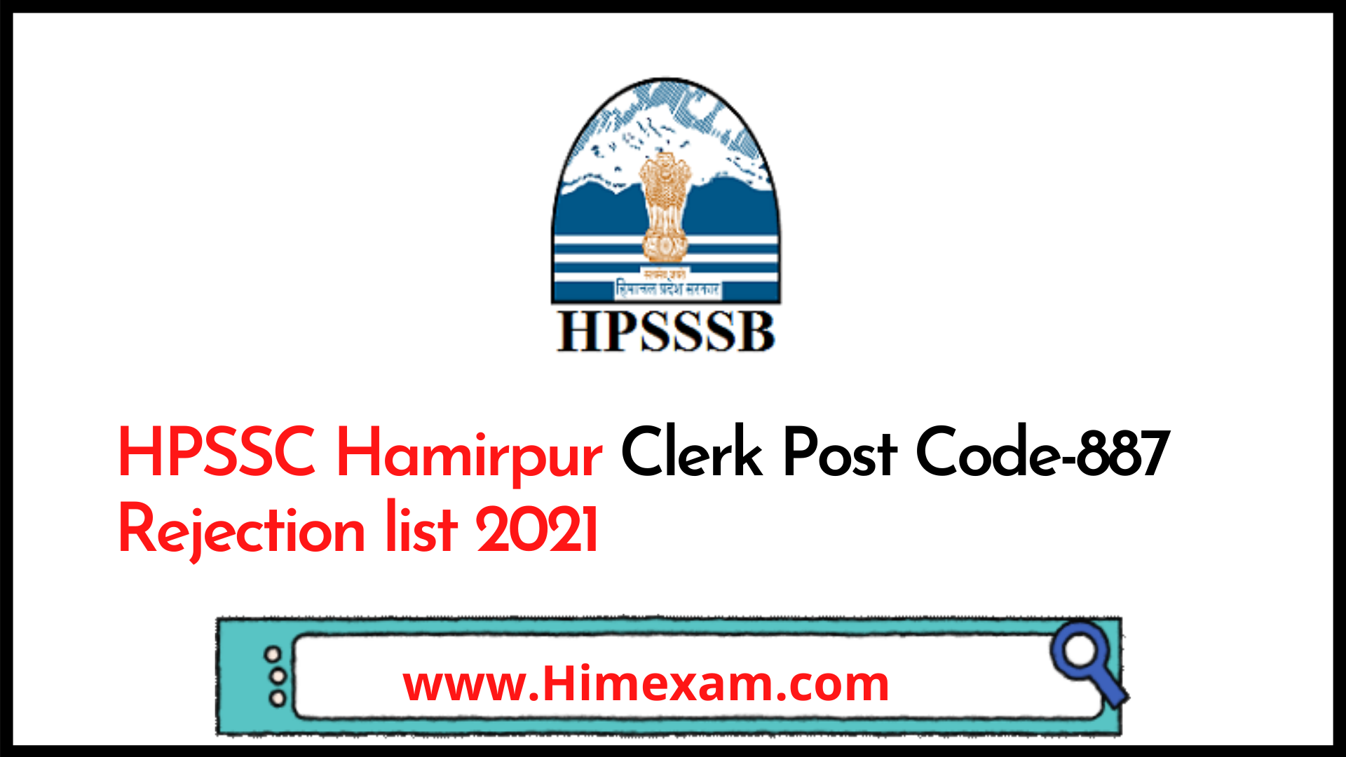 HPSSC Hamirpur Clerk Post Code-887 Rejection list 2021