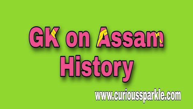 GK on Assam History