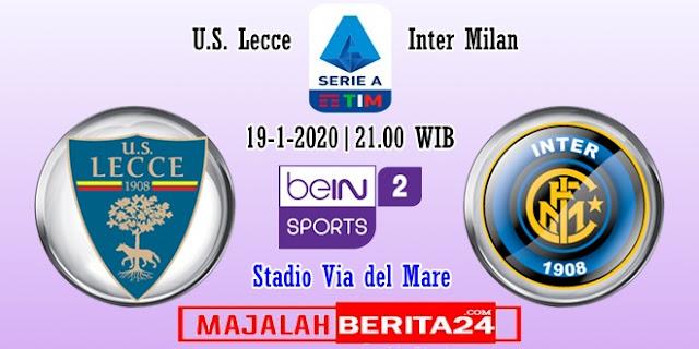 Prediksi Lecce vs Inter Milan — 19 Januari 2020