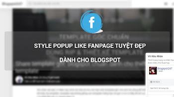 Hướng dẫn thêm popup like fanpage tuyệt đẹp vào Blogspot