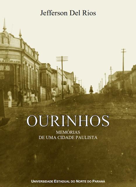 Ourinhos Memórias de uma Cidade Paulista