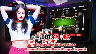 Bergabung Situs Poker Bonus Member Baru Tanpa Deposit