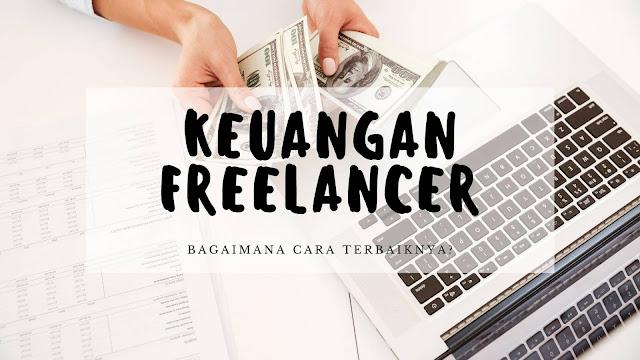 4 Tip Mengatur Keuangan Sebagai Seorang Freelancer