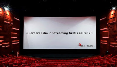 Guardare Film in Streaming Gratis nel 2020