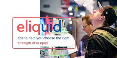 Practical Tips to Help You Choose the Right Strength of eLiquid