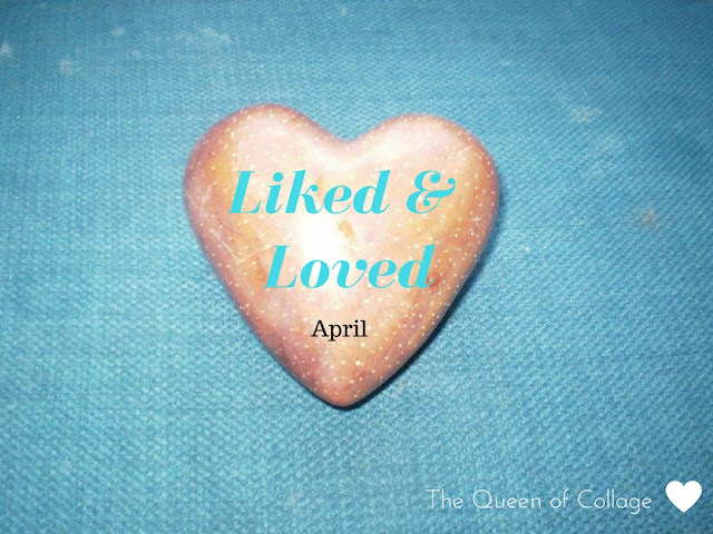 Things I've Liked and Loved in April