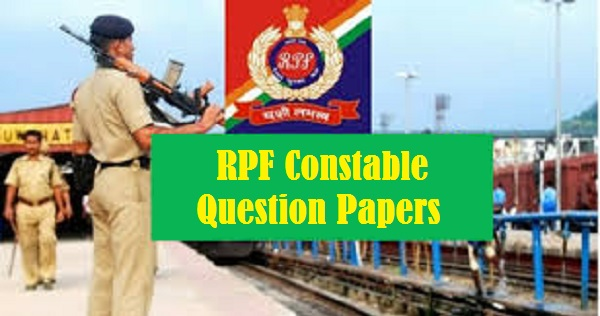 Railway RPF Previous Year Question Papers