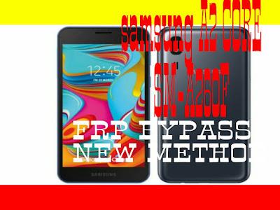 Samsung A2 Core(SM-A260f) Frp Unlock/ Bypass Google Account Lock New Method 2019