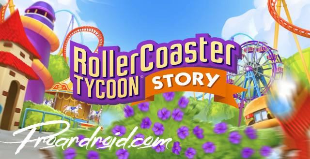 تحميل لعبة الاستراتيجية الممتعة والجديدة RollerCoaster Tycoon® Story النسخة المهكرة