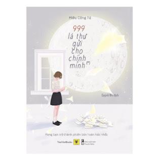 999 Lá Thư Gửi Cho Chính Mình – Mong Bạn Trở Thành Phiên Bản Hoàn Hảo Nhất ebook PDF EPUB AWZ3 PRC MOBI