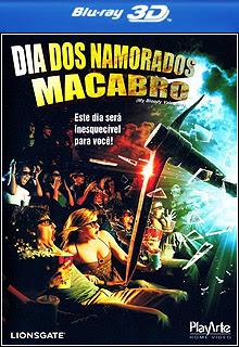 Dia dos Namorados Macabro 2009 Bluray 720p (Dublado) + 3D
