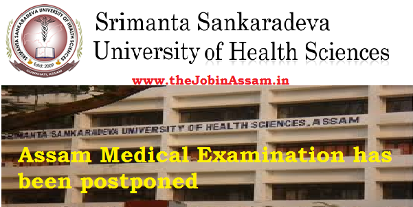 Assam Medical Examination has been postponed due to Covid-19