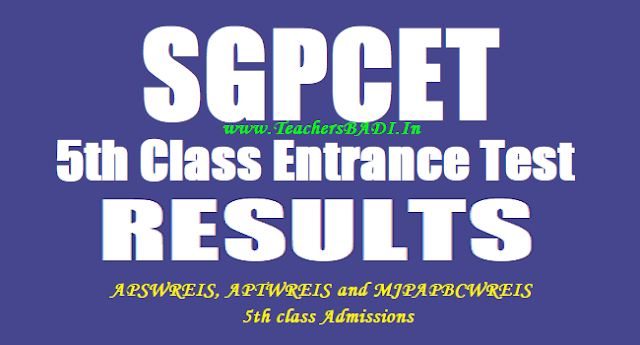 SGPCET 5th class entrance test results,APSWREIS,APTWREIS,MJPAPBCWREIS 5th class Admission test results
