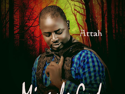 DOWNLOAD MP3: Attah - Miracle God (Prod. by TKLEX)