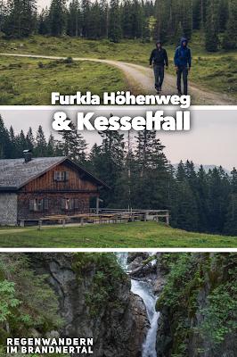Regenwandern im Brandnertal  Furkla Höhenweg + Kesselfall 22