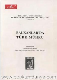 Yıldız Kocasavaş - Balkanlarda Türk Mührü
