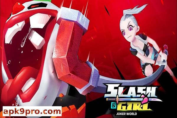 Slash & Girl – Joker World v1.32.5017 Apk + Mod (File size 86 MB) for android