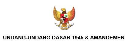 Latihan Soal Undang-Undang Dasar 1945 (UUD 45)