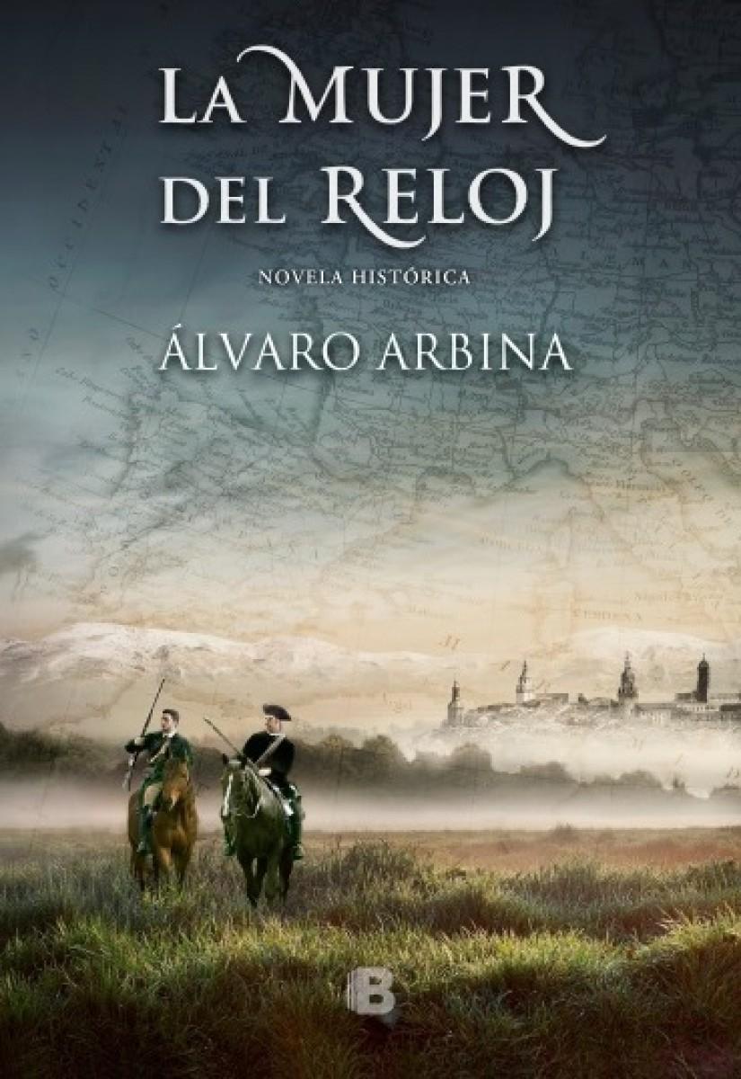 """""""La mujer del reloj"""" de Álvaro Arbina"""