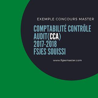 Exemple Concours Master Comptabilité Contrôle Audit (CCA) 2017-2018 - Fsjes Souissi