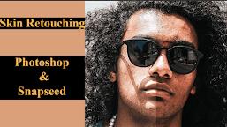 Professional Skin Retouching in Photoshop & in Mobile - Chnaitechghana