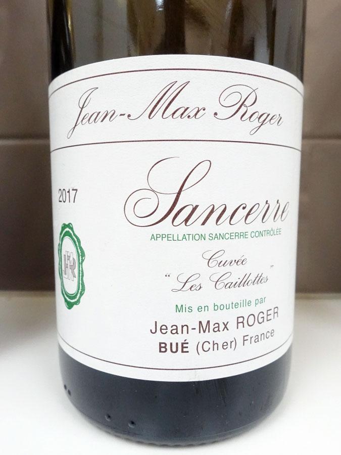 Jean-Max Roger Cuvée Les Caillottes Sancerre 2017 (91 pts)