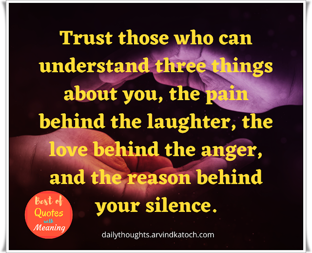 Daily Thought, Trust, things, life,