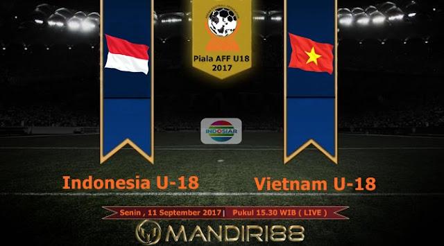 Prediksi Bola : Indonesia U-18 Vs Vietnam U-18 , Senin 11 September 2017 Pukul 15.30 WIB @ Indosiar