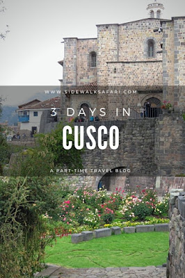 3 days in Cusco Peru itinerary