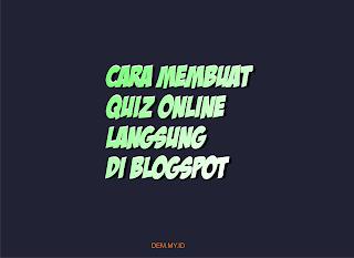 Cara Membuat Soal Online di Blogspot
