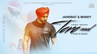 Tere Naal Pyar Karke Lyrics - Jaskirat & Mandy