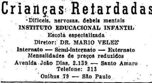 Propaganda veiculada em 1952 que apresentava escola especializada para cuidados de crianças retardadas
