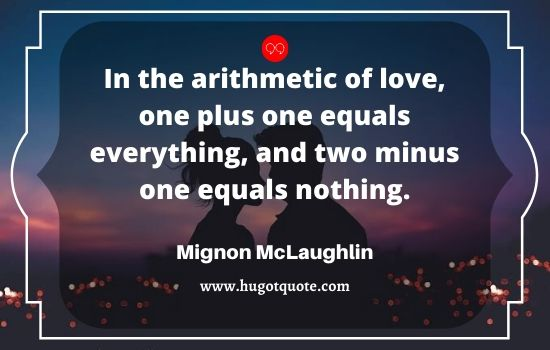 Best Quotes About Love. The Arithmetic of Love.