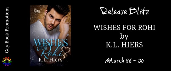 Wishes for Rohi by K.L. Hiers Release Blitz