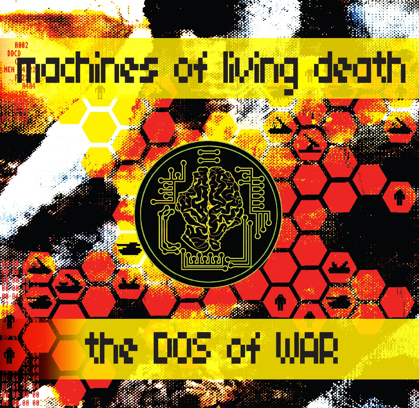 MACHINES OF LIVING DEATH - The DOS of War