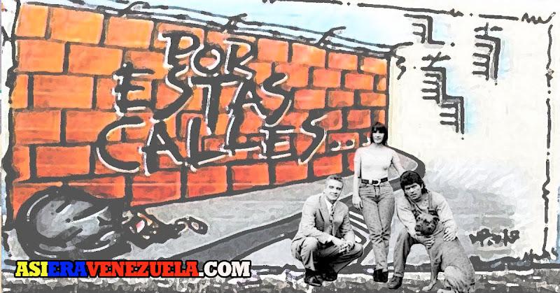 Por Estas Calles - La novela que mostraba al pueblo tal como era