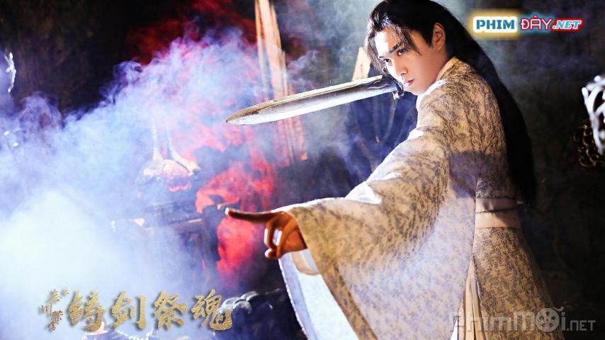Quán Trà Vong Xuyên: Đúc Kiếm Tế Hồn - Wàng chuān chá shě zhī (2020)