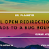 URL Open Redirection leads to a bug bounty