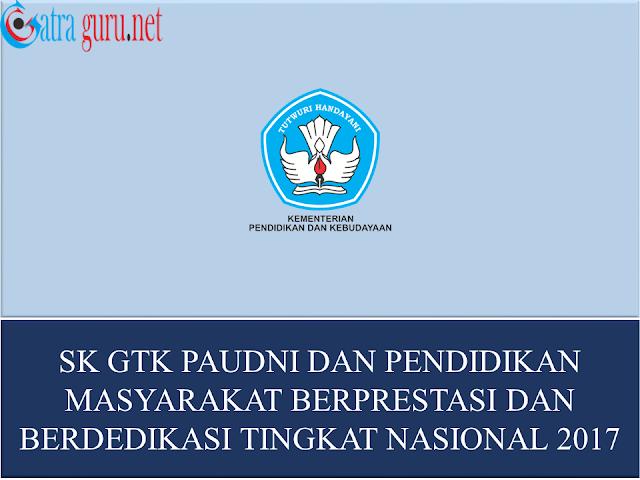 Apresiasi GTK PAUDNI dan Pendidikan Masyarakat Berprestasi dan Berdedikasi Tingkat Nasional Tahun 2017